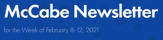 Newsletter for Week of February 8-12, 2021 Thumbnail Image