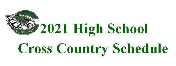 2021 High School Cross Country Schedule