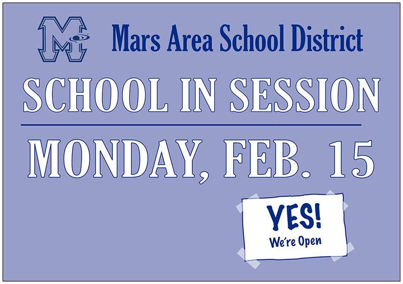 School is in Session on Monday, Feb. 15