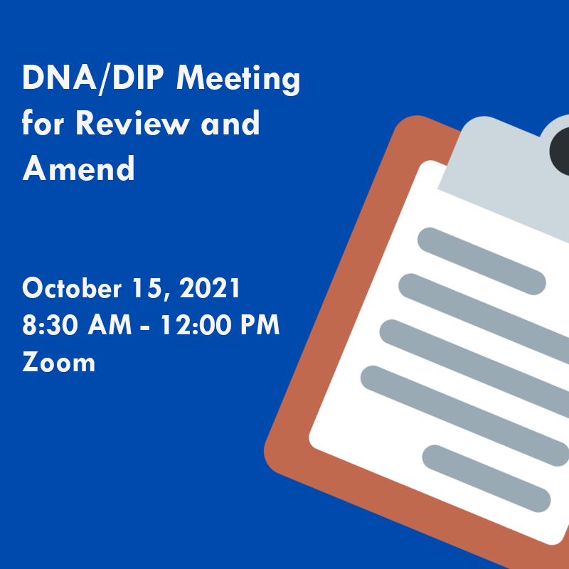 DNA/DIP Meeting for Review and Amends - October 15th Featured Photo