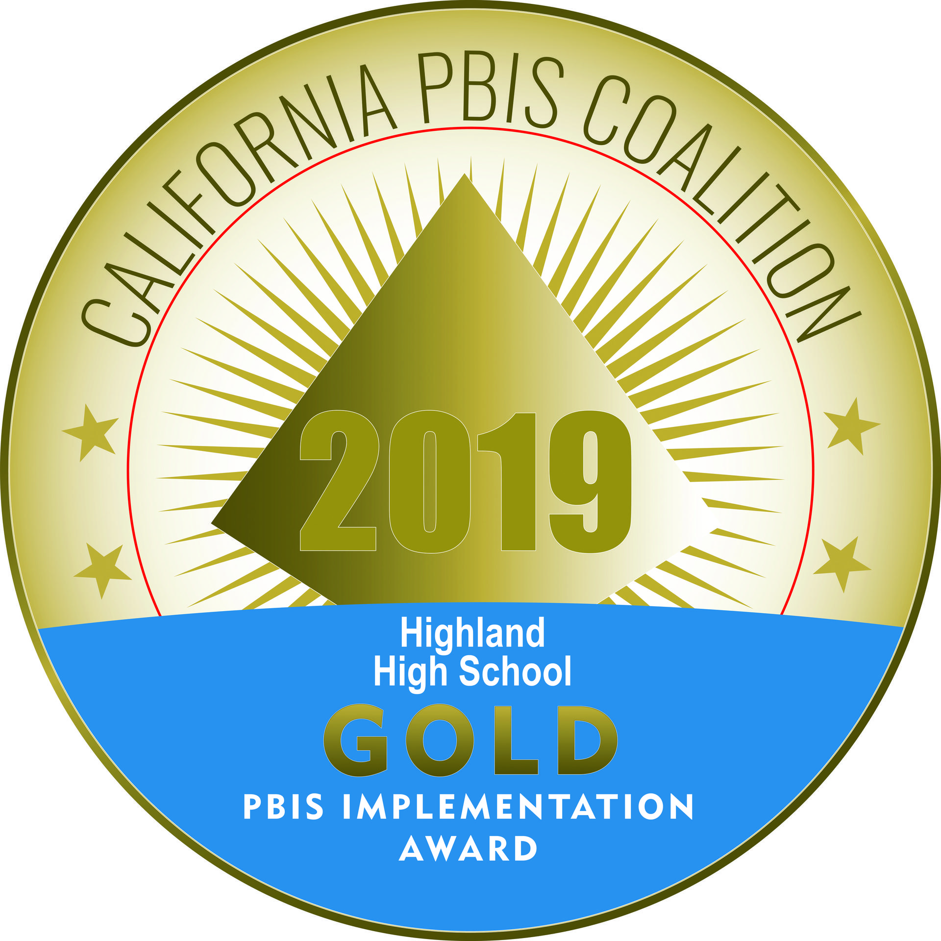 Highland High School - PBIS - Gold Recognition