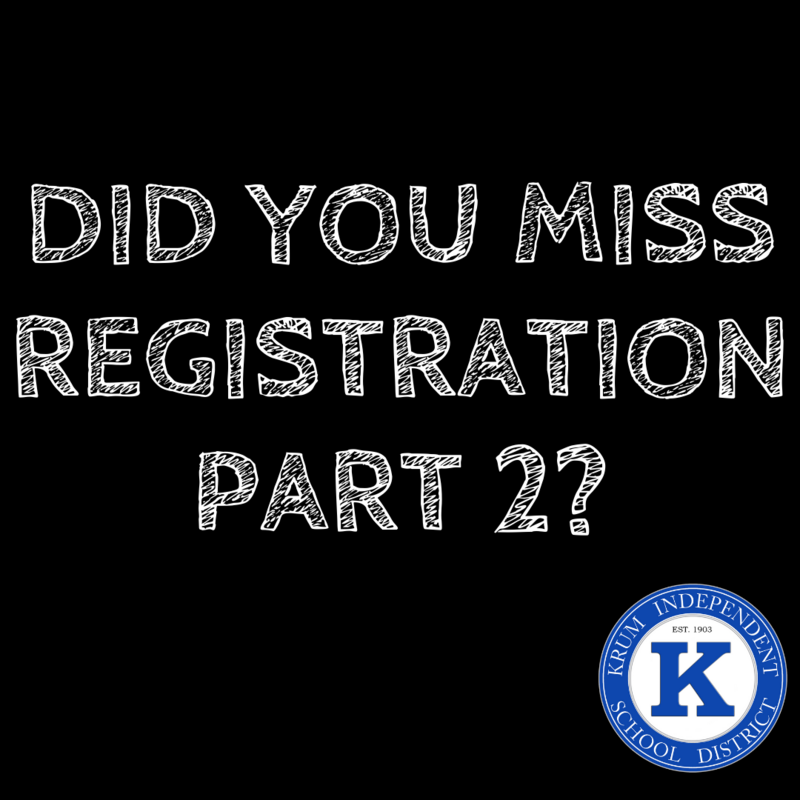 black graphic with white text reads did you miss registration part 2