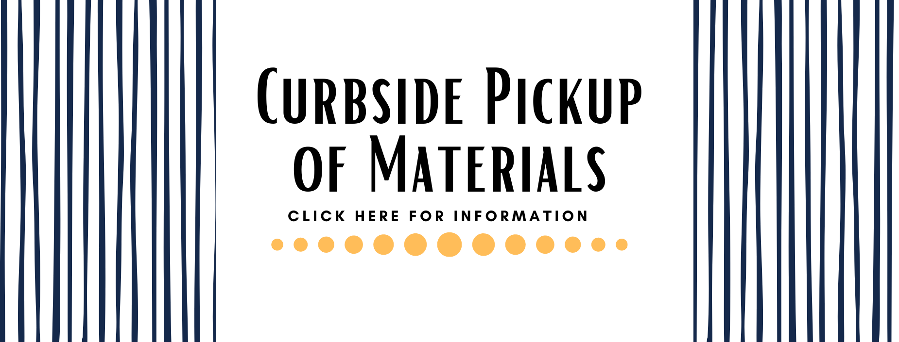 Curbside Pickup of Materials Banner