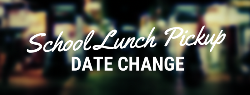 Lunch Distribution Date Change