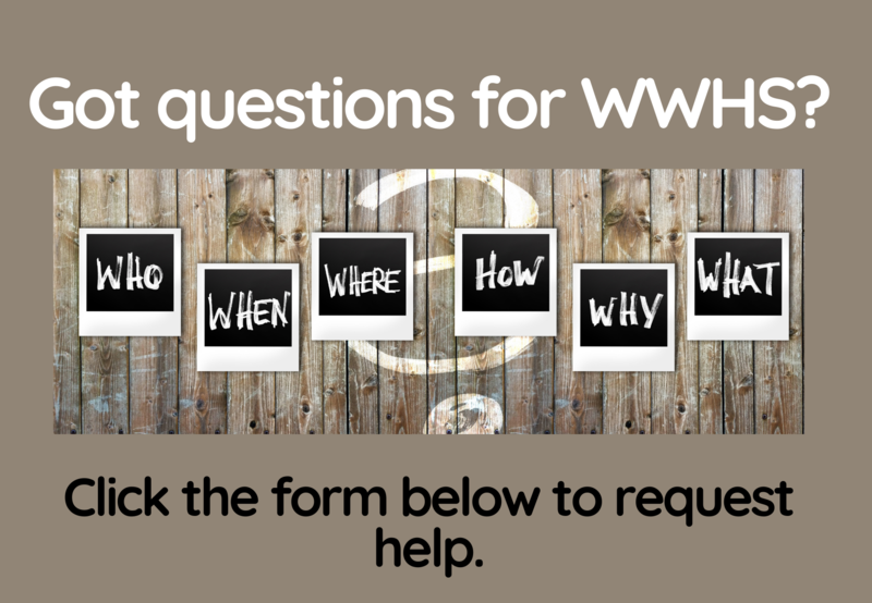 Have a question for WWHS? Thumbnail Image