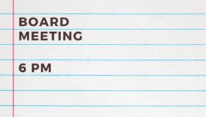 Board Meeting at 6 pm June 17