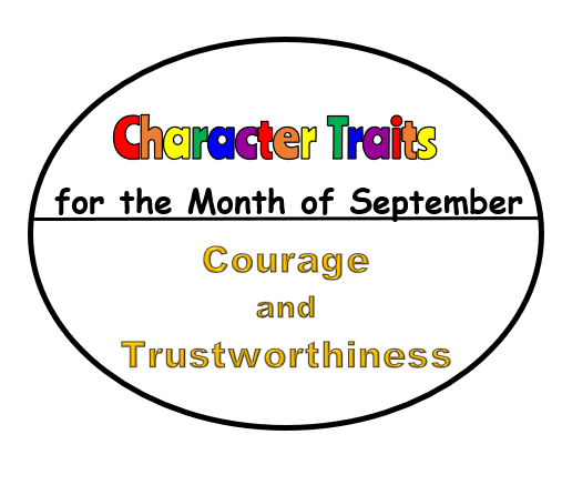 Character Traits for the Month of September: Courage and Trustworthiness