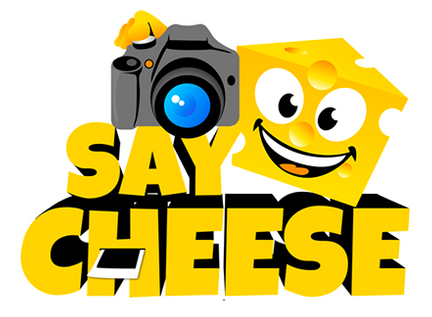 Say Cheese