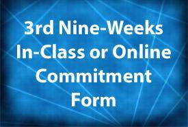 3rd Nine-Weeks Commitment Form Featured Photo