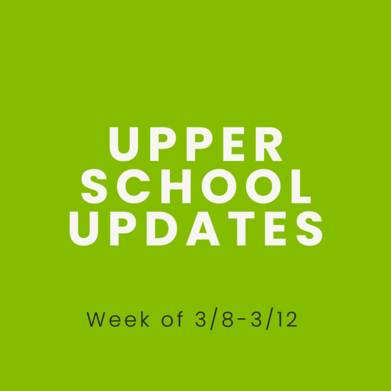 Upper School 3/8-3/12