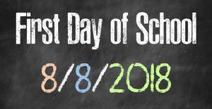 First Day of school is 8/8 at 8!