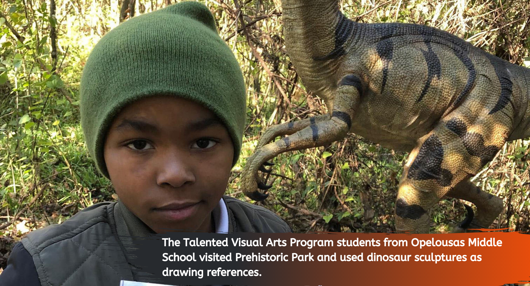 The Talented Visual Arts Program students from Opelousas Middle School visited Prehistoric Park and used dinosaur sculptures as drawing references.