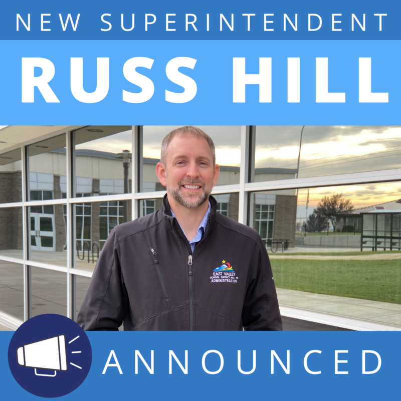 New Superintendent Russ Hill Announced with a blue background and a picture of him in front of East Valley Central Middle School