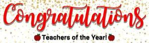 a banner that reads congratulations teacher of the year