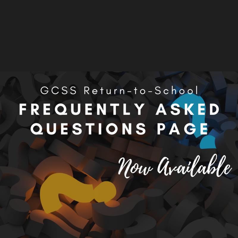 GCSS Back-to-School FAQ Graphic