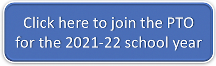 Click here to join PTO for the 2021-22 school year