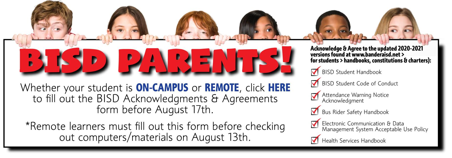 Fill out required Acknowledgments & Agreements Form before school starts.