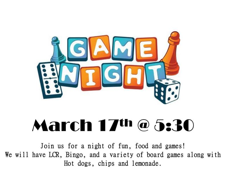 Family game night March 17 @ 5:30