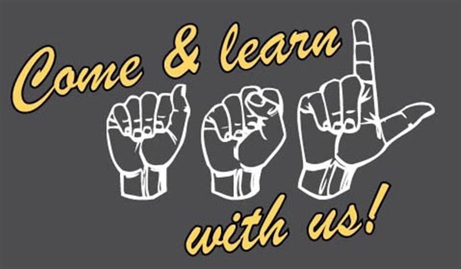 Come learn asl with us