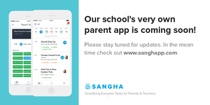 Sangha Parent App is coming soon!