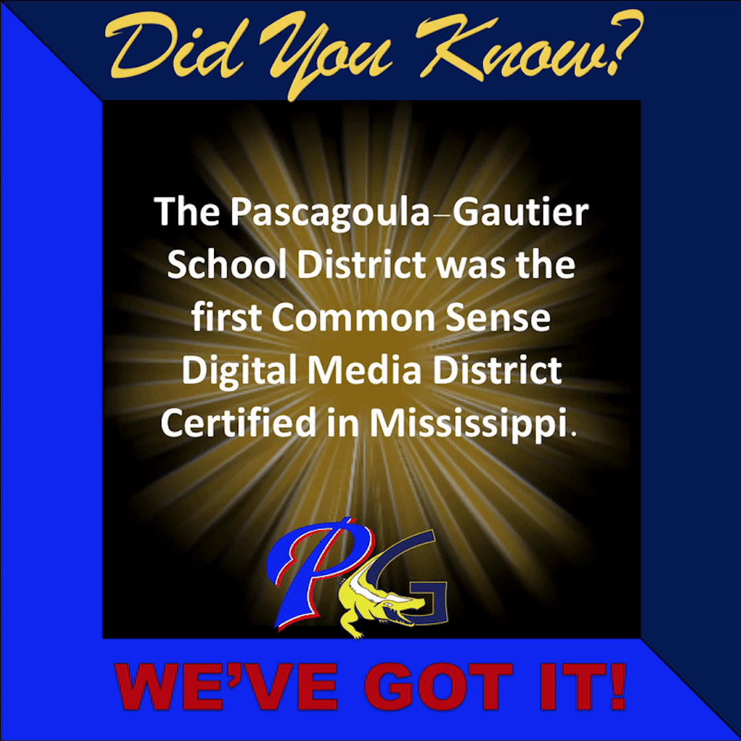 Did you know PGSD was the first Common Sense Digital Media District Certified in Mississippi