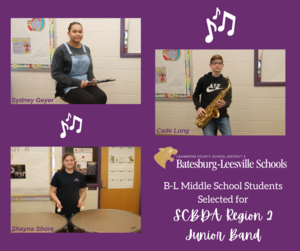 B-L Middle School Students Selected For SCBDA Region 2 Junior Band