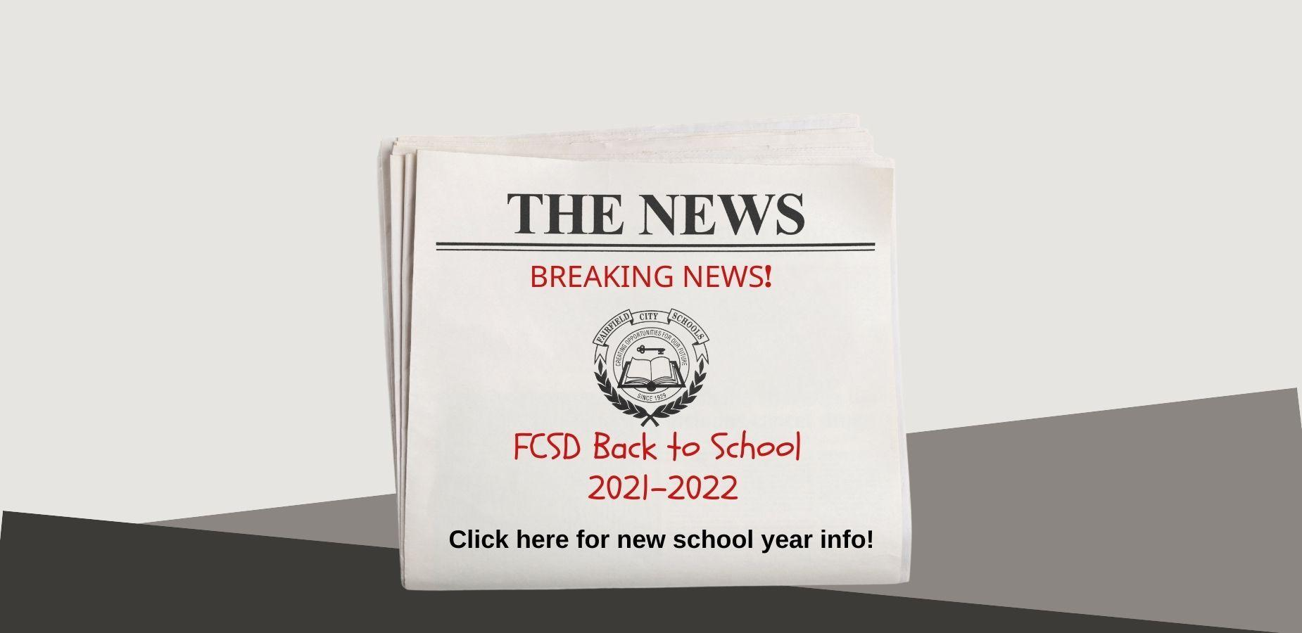 This is an image of a newspaper headline directing visitors to click to read more about 2021-2022 back to school news.
