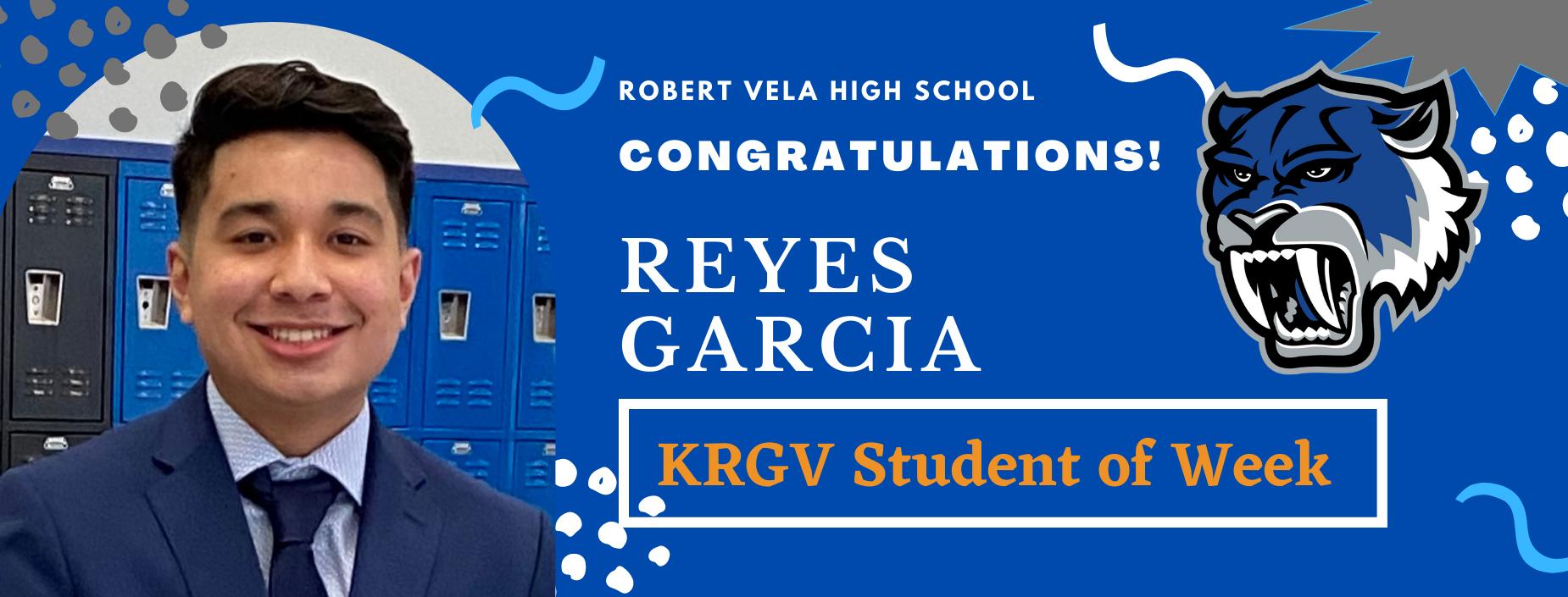 Reyes Garcia KRGV student of the week