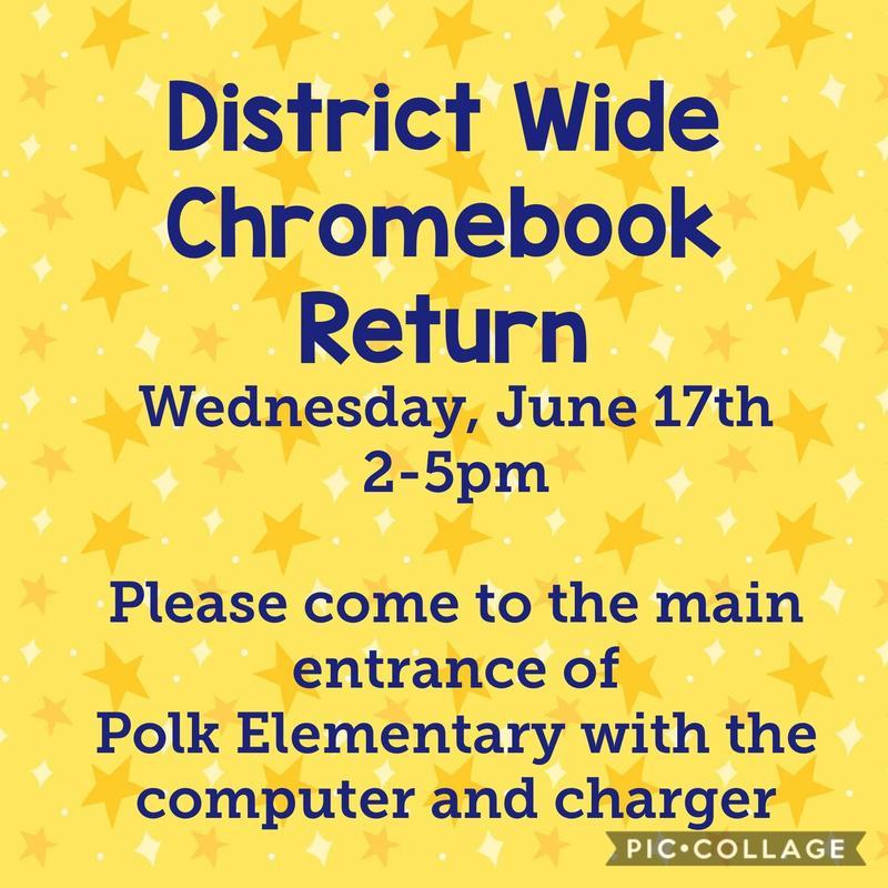 Chromebook Return June 17th 2-5 pm at Polk Featured Photo