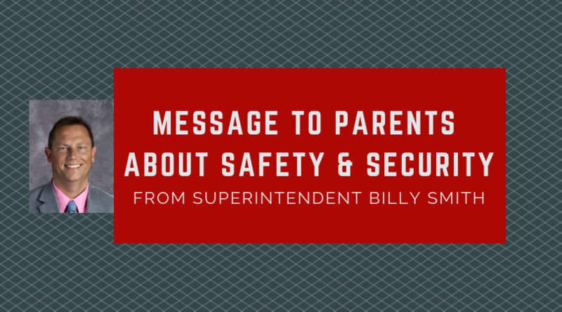 Special Message on Safety & Security from Superintendent Billy Smith Featured Photo