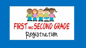 first and second grade registration
