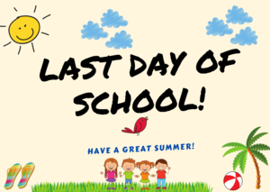 last day of school graphic