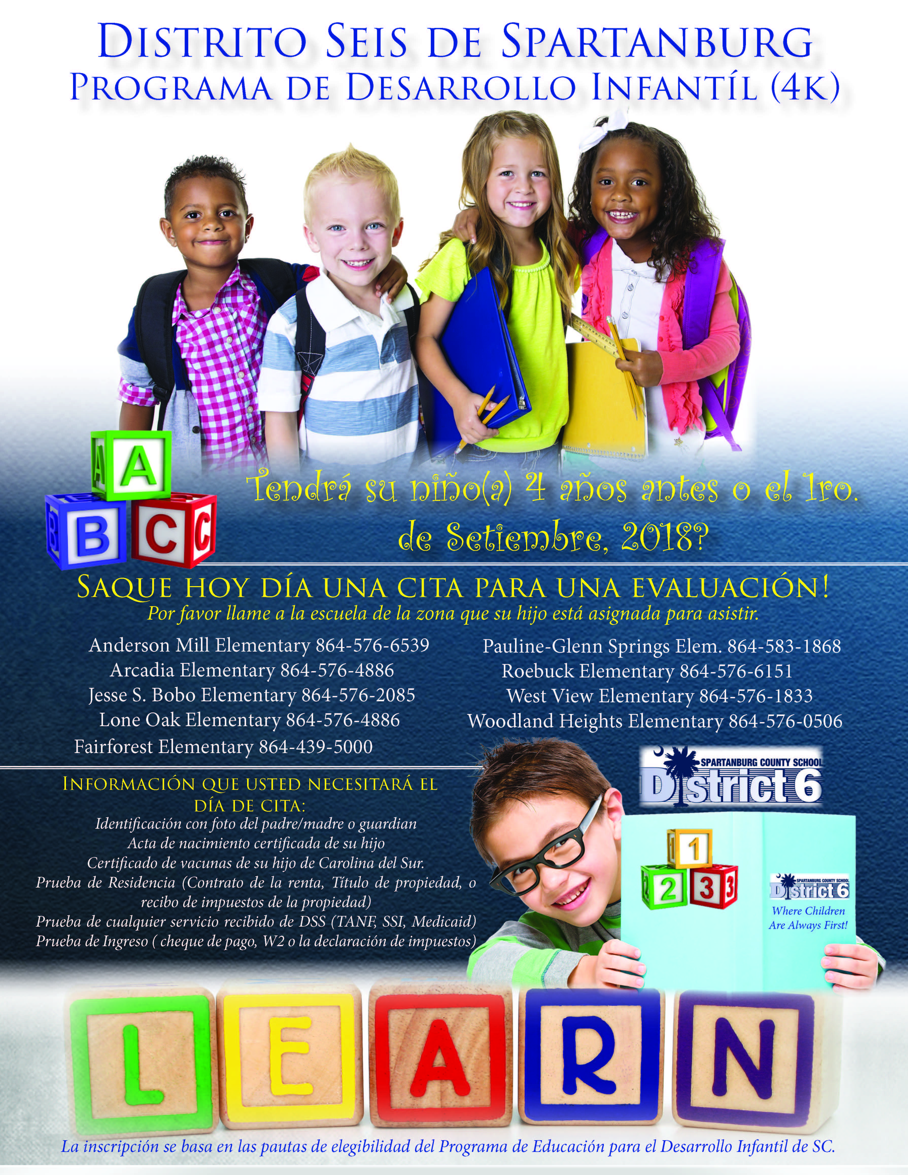Flyer with pictures of kids. Flyer states will your child be four years old before September 1, 2018. If so then call the school the child is zoned for and schedule a 4k screening.  This is the Spanish version of the same flyer.