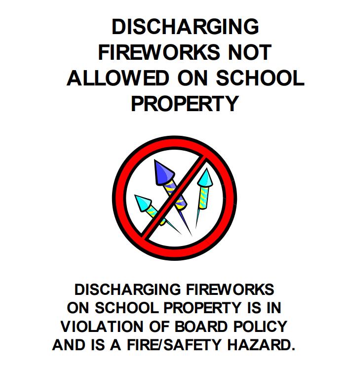 No Fireworks on School Property