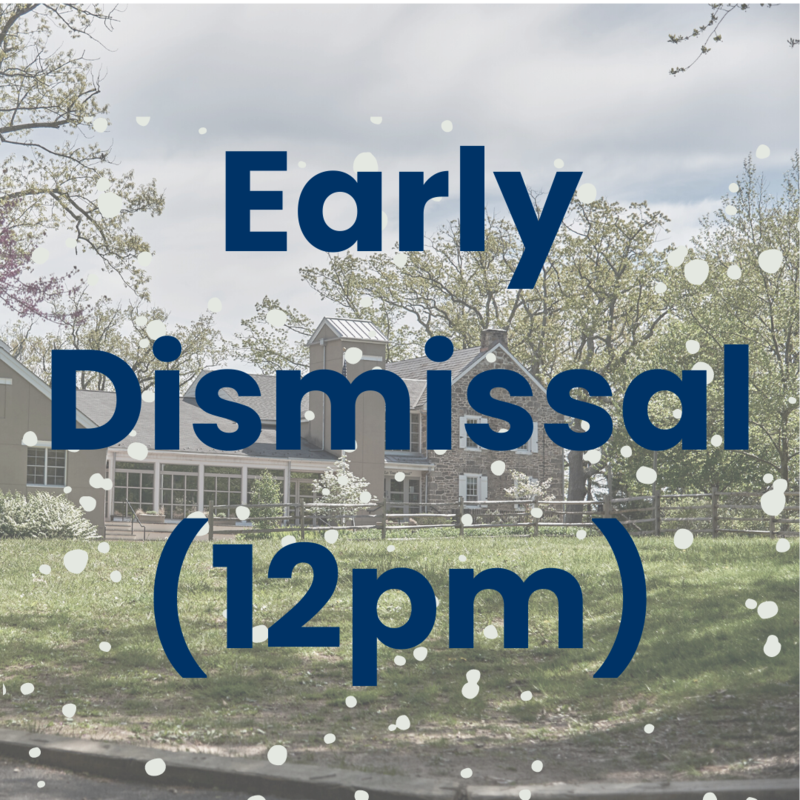 Early Dismissal - 12pm