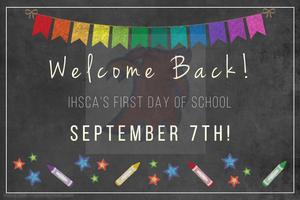 IHSCA First Day of School - Made with PosterMyWall.jpg
