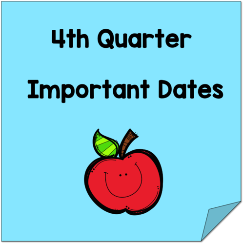 4th Quarter Important Dates