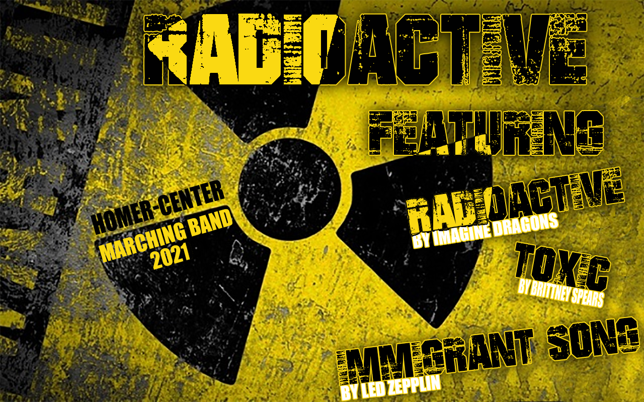 Homer-Center Marching Band Presents 'Radioactive' 2021