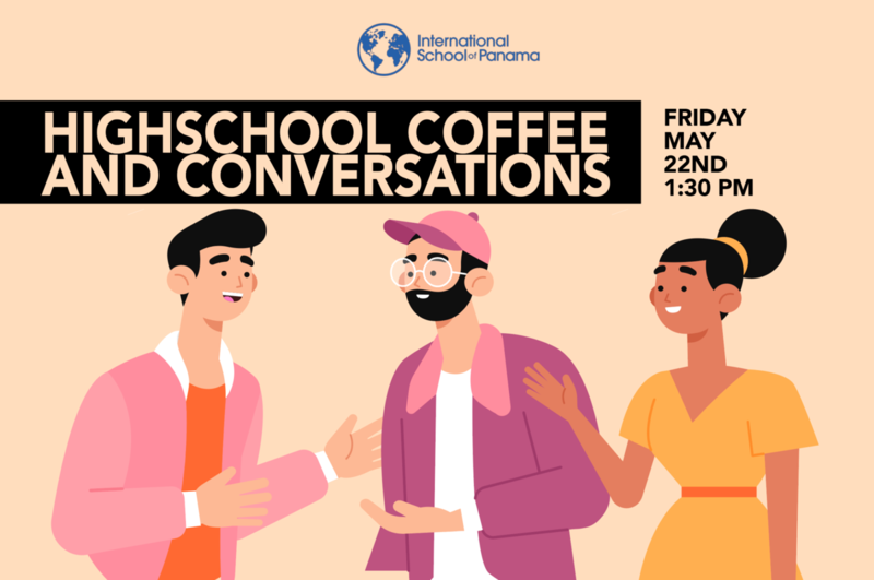 High School Coffee and Conversation May 22nd, 2020 Featured Photo