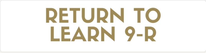 Return to Learn 9-R