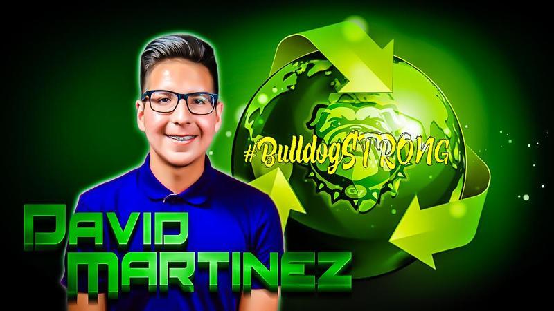#BulldogSTRONG STUDENT SPOTLIGHT: David Martinez Thumbnail Image