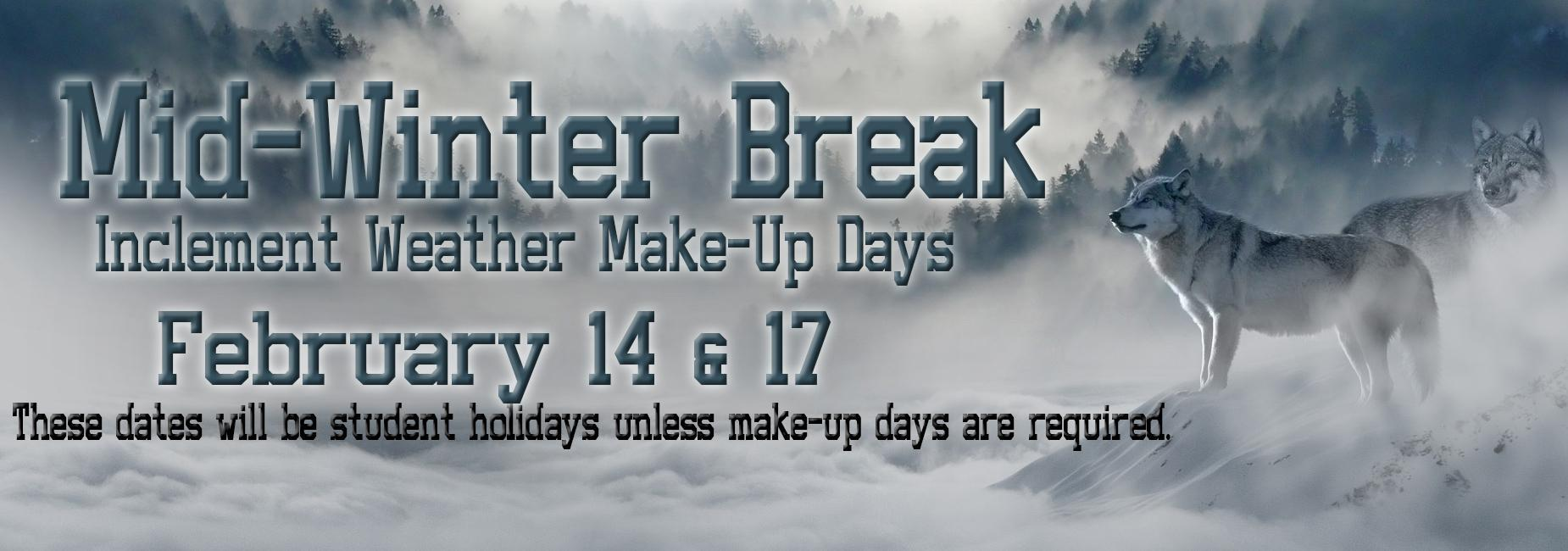 Inclement Weather Days February 14 & 17