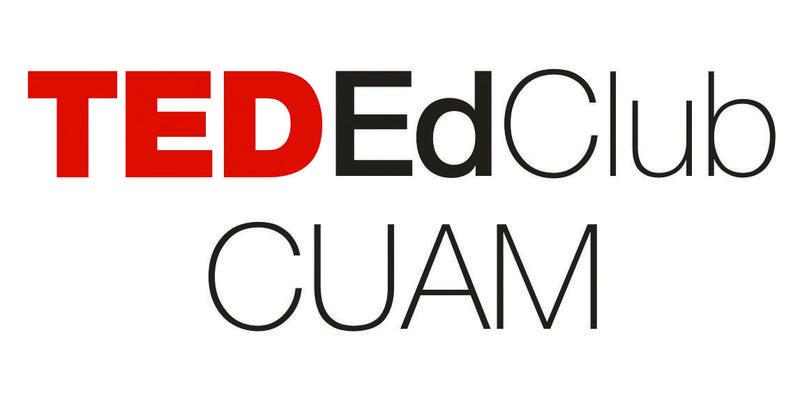 TED Ed Club CUAM