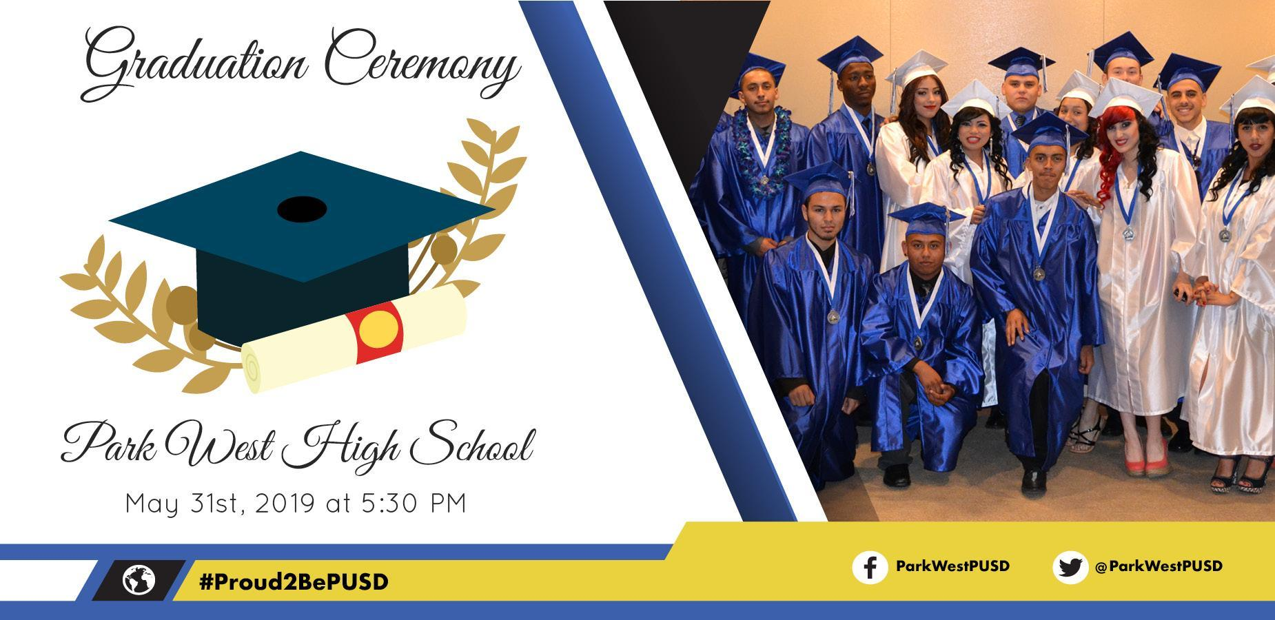 Park West High School: May 31st, 2019 at 5:30 pm