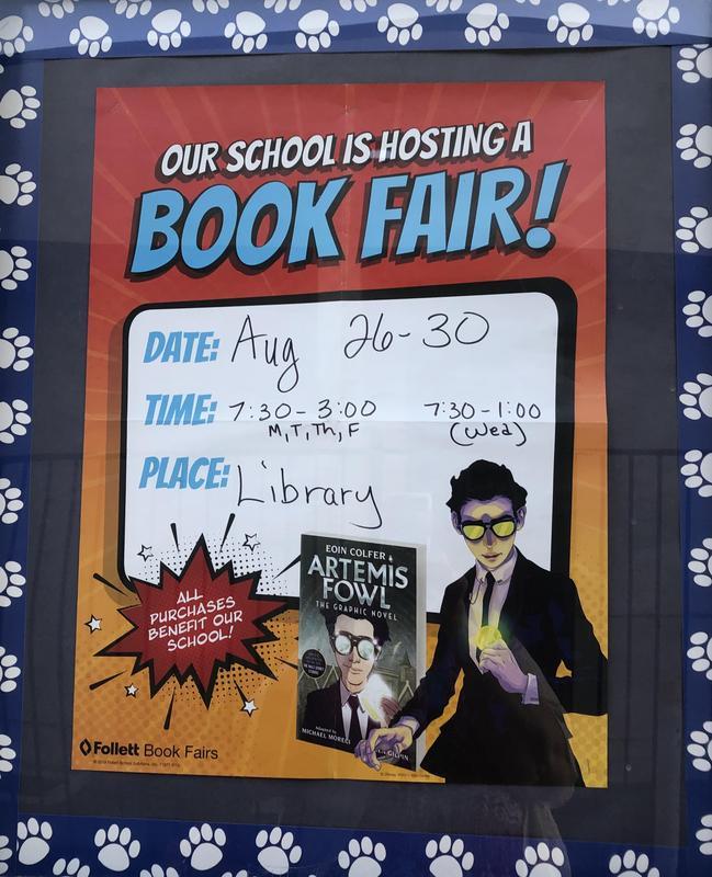 Book Fair is August 26-August 30th.