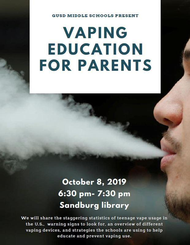 GUSD Middle Schools 'Vaping Education for Parents'