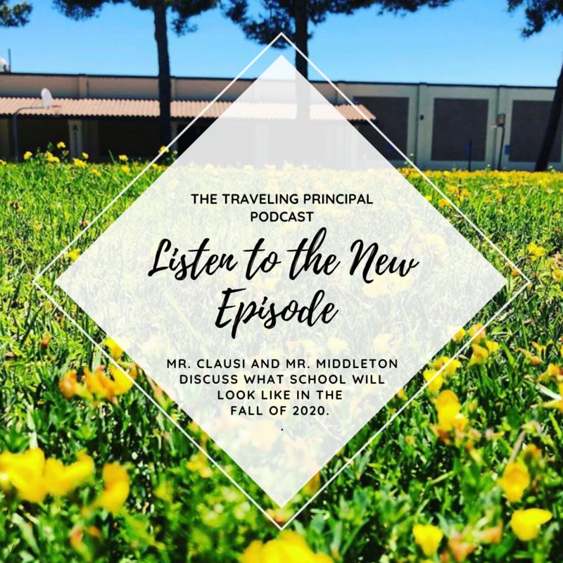 New Episode of The Traveling Principal Podcast: Updates on All Things Fall 2020 Featured Photo
