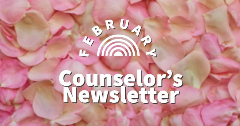 February 2020 Counselor Newsletter