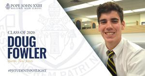 Doug Fowler Pope John Student Spotlight
