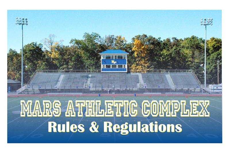 Mars Athletic Complex Rules & Regulations